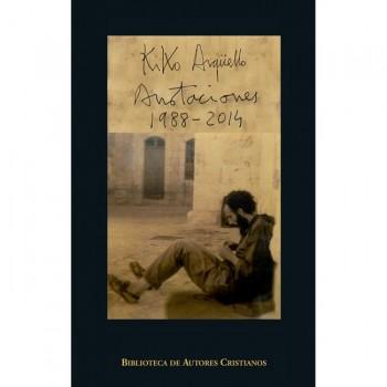 Annotazioni (1988-2014) - Kiko Argüello