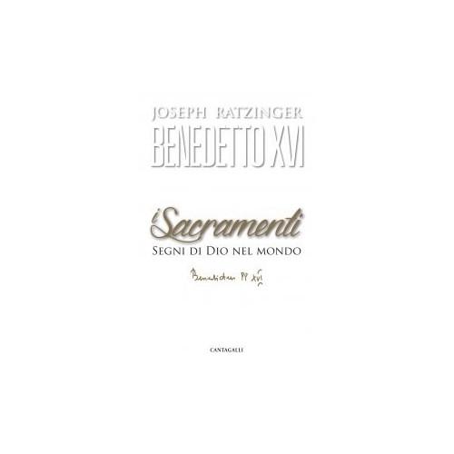 I sacramenti di Benedetto XVI