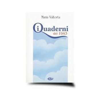 Quaderni del 1943 Maria Valtorta