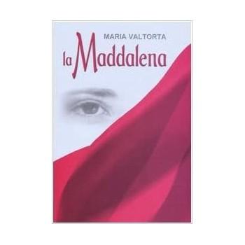 La Maddalena scritti di Maria Valtorta