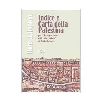 Indice e carta della Palestina di Maria Valtorta