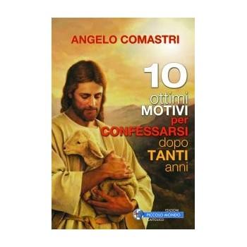 10 ottimi motivi per confessarsi dopo tanti anni