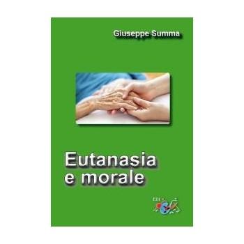 EUTANASIA E MORALE