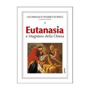 EUTANASIA e magistero della Chiesa