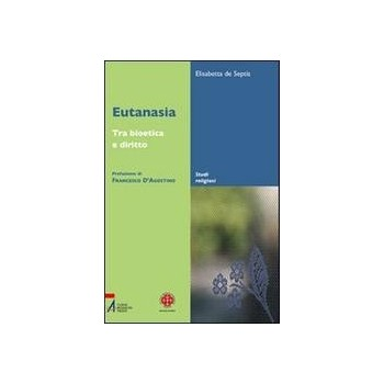 Eutanasia Tra bioetica e diritto
