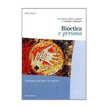BIOETICA E PERSONA
