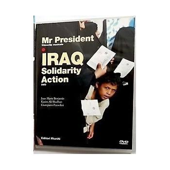 MR PRESIDENT DVD IRAQ SOLIDARITY ACTION