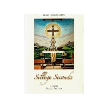 SILLOGE SECONDA Eremo Teresa di Lisieux