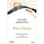 DIO E' GIOIA Chiara Amirante