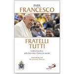 Fratelli Tutti - Enciclica Papa Francesco - Ed. Rilegata