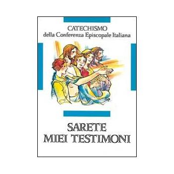 Sarete miei testimoni, catechismo