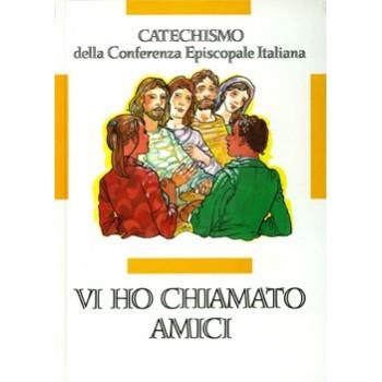 Vi ho chiamato amici, catechismo